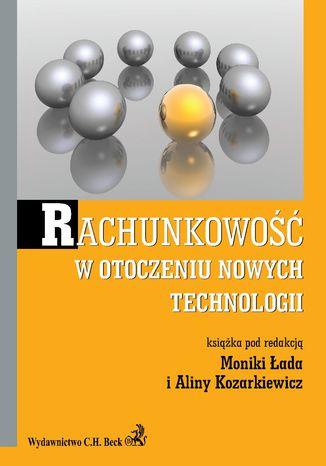 Okładka książki/ebooka Rachunkowość w otoczeniu nowych technologii