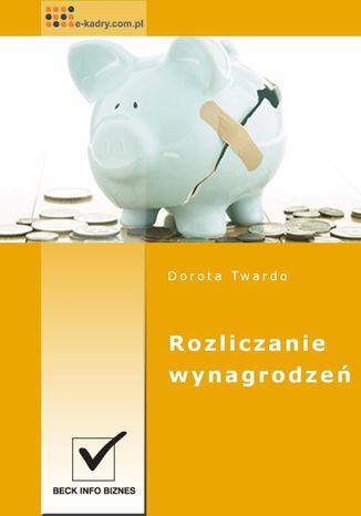 Okładka książki/ebooka Rozliczanie wynagrodzeń