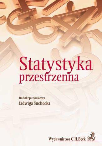 Okładka książki/ebooka Statystyka przestrzenna. Metody analizy struktur przestrzennych