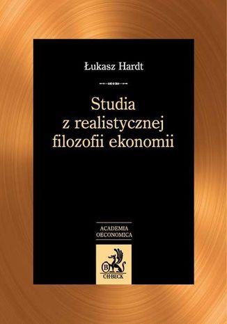 Okładka książki/ebooka Studia z realistycznej filozofii ekonomii
