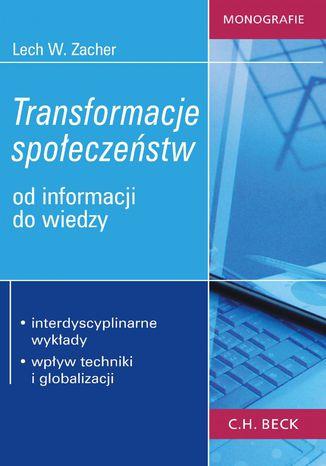 Okładka książki Transformacje społeczeństw. Od informacji do wiedzy
