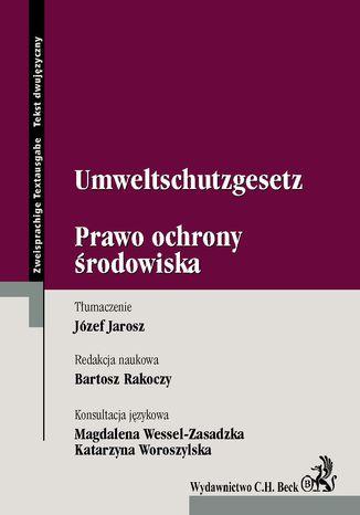 Okładka książki/ebooka Umweltschutzgesetz. Prawo Ochrony Środowiska