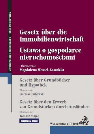 Okładka książki Ustawa o gospodarce nieruchomościami Gesetz uber die Immobilienwirtschaft