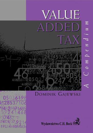 Okładka książki Value Added Tax. A compendium