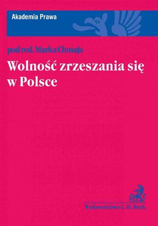 Okładka książki Wolność zrzeszania się w Polsce