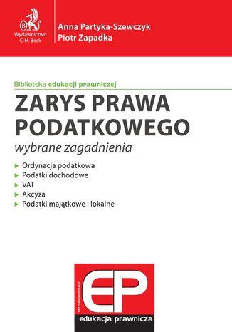 Okładka książki/ebooka Zarys prawa podatkowego - wybrane zagadnienia