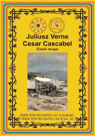 Okładka książki/ebooka Cesar Cascabel. Część druga