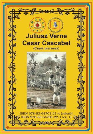 Okładka książki/ebooka Cesar Cascabel. Część pierwsza