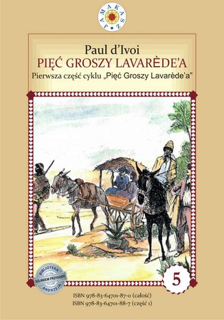 Okładka książki Pięć groszy Lavarede'a. Cykl 'Pięć Groszy Lavarede'a' część I