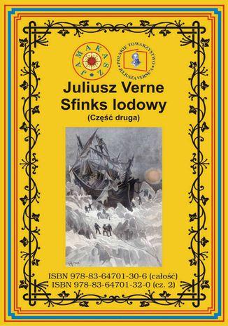 Okładka książki Sfinks lodowy. Część druga