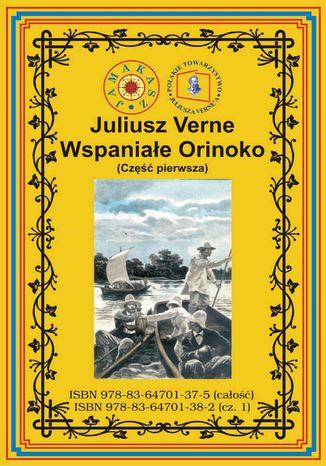 Okładka książki/ebooka Wspaniałe Orinoko. Część pierwsza