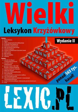 Okładka książki Wielki Leksykon Krzyżówkowy LEXIC.PL