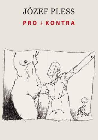 Okładka książki Pro i kontra