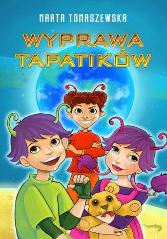 Okładka książki/ebooka Wyprawa Tapatików