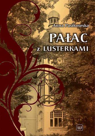 Okładka książki Pałac z lusterkami