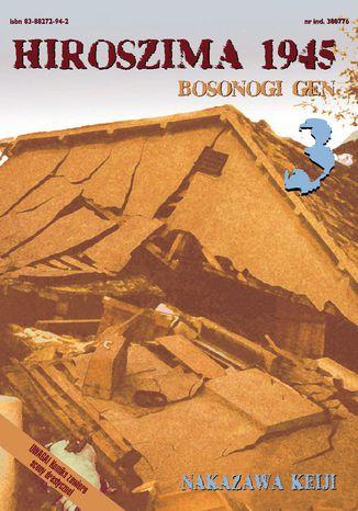 Okładka książki Hiroszima 1945. Bosonogi Gen tom 3