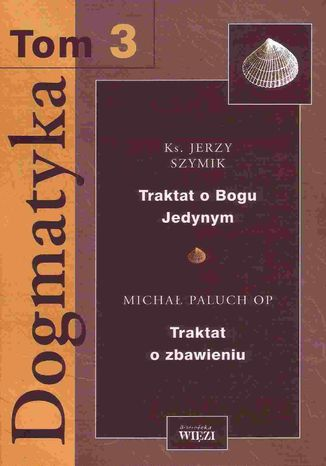 Okładka książki/ebooka Dogmatyka. Tom 3