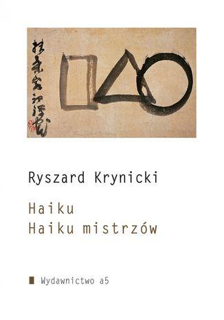 Okładka książki Haiku. Haiku mistrzów