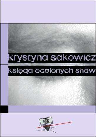 Okładka książki/ebooka Księga ocalonych snów