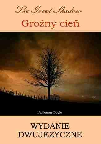 Okładka książki Groźny cień. Wydanie dwujęzyczne angielsko-polskie