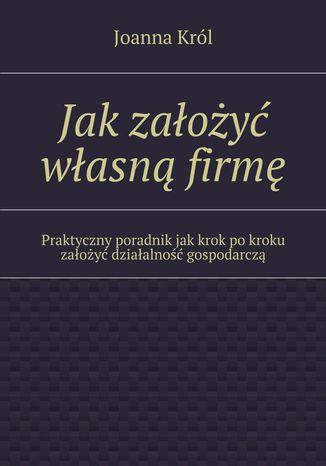 Okładka książki/ebooka Jak założyć własną firmę