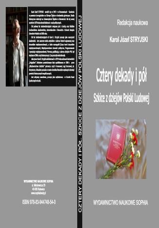 Okładka książki/ebooka Cztery dekady i pół. Szkice z dziejów Polski Ludowej