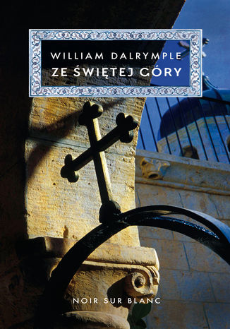 Okładka książki/ebooka Ze Świętej Góry