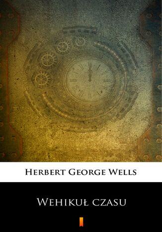 Okładka książki/ebooka Wehikuł czasu