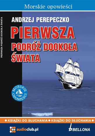 Okładka książki Pierwsza podróż dookoła świata