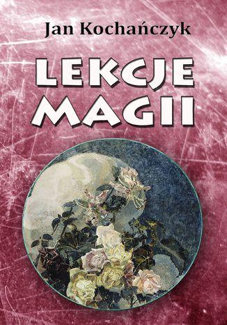 Okładka książki Lekcje magii