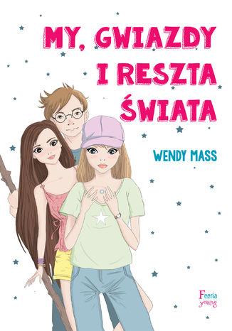 Okładka książki My, gwiazdy i reszta świata