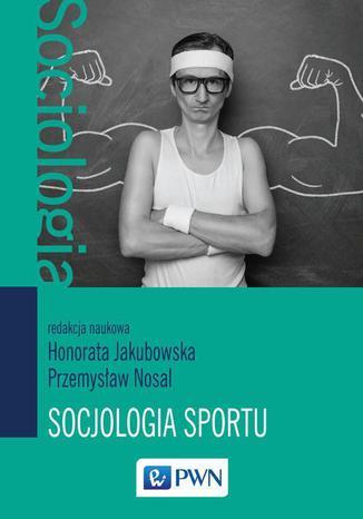 Okładka książki Socjologia sportu