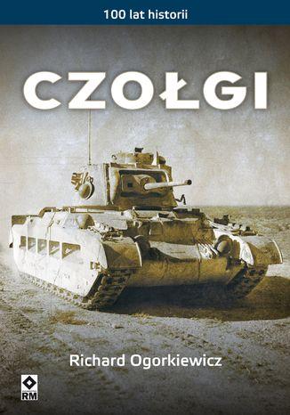 Okładka książki/ebooka Czołgi. 100 lat historii