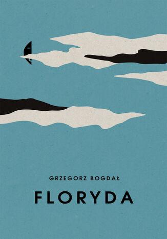 Okładka książki/ebooka Floryda