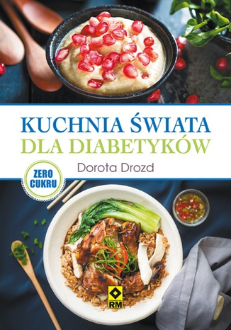 Okładka książki Kuchnia świata dla diabetyków