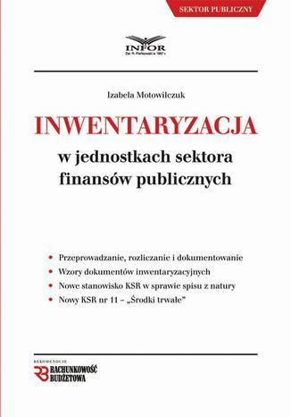 Okładka książki Inwentaryzacja w jednostkach sektora finansów publicznych