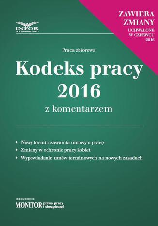 Okładka książki Kodeks pracy 2016 z komentarzem - nowe wydanie