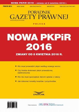 Okładka książki Nowa PKPIR 2016  zmiany od 8 kwietnia 2016 r