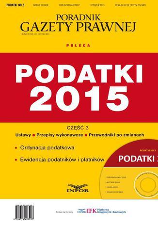 Okładka książki/ebooka Podatki 2015 cz.3 Ordynacja podatkowa