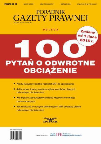 Okładka książki PODATKI 2015 nr 10 - 100 pytań o odwrotne obciążenie