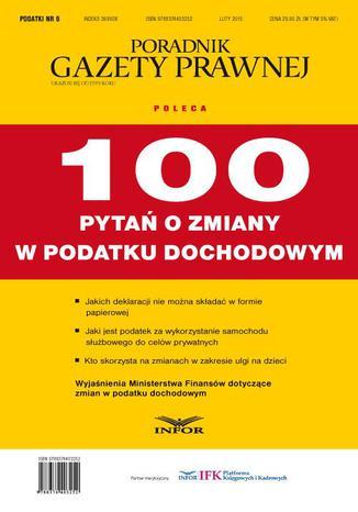 Okładka książki Podatki 2015 nr 6 100 pytań o zmiany w podatku dochodowym