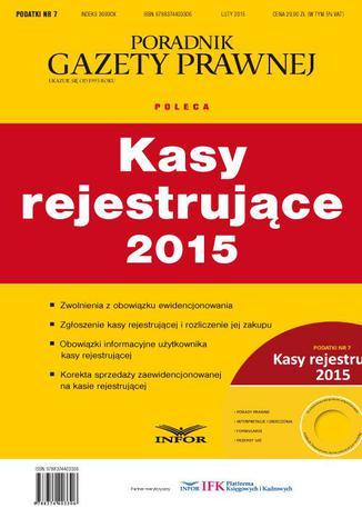 Okładka książki Podatki 2015 nr 7. Kasy rejestrujące