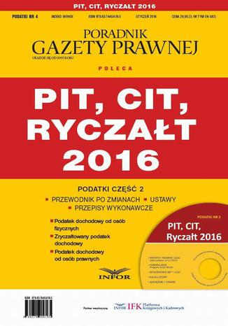 Okładka książki Podatki 2016/04 Podatki cz.2 PIT,CIT,Ryczałt 2016