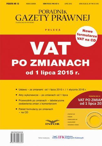 Okładka książki Podatki Nr 13 - VAT po zmianach od 1 lipca 2015 r