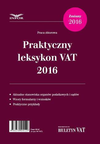 Okładka książki Praktyczny leksykon VAT 2016