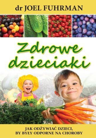 Okładka książki/ebooka Zdrowe dzieciaki