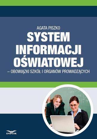 Okładka książki System informacji Oswiatowej - obowiązki szkół i organów prowadzących