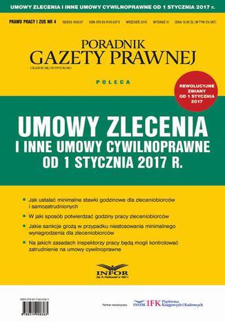 Okładka książki Umowy zlecenia i inne umowy cywilnoprawne od 1 stycznia 2017 r