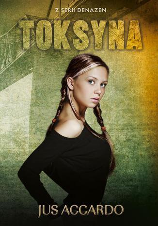 Okładka książki Denazen II - Toksyna