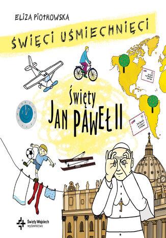 Okładka książki/ebooka Święty Jan Paweł II